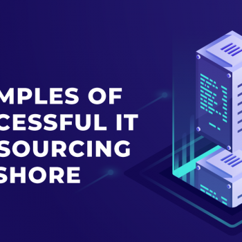 Examples of Successful IT Outsourcing Offshore