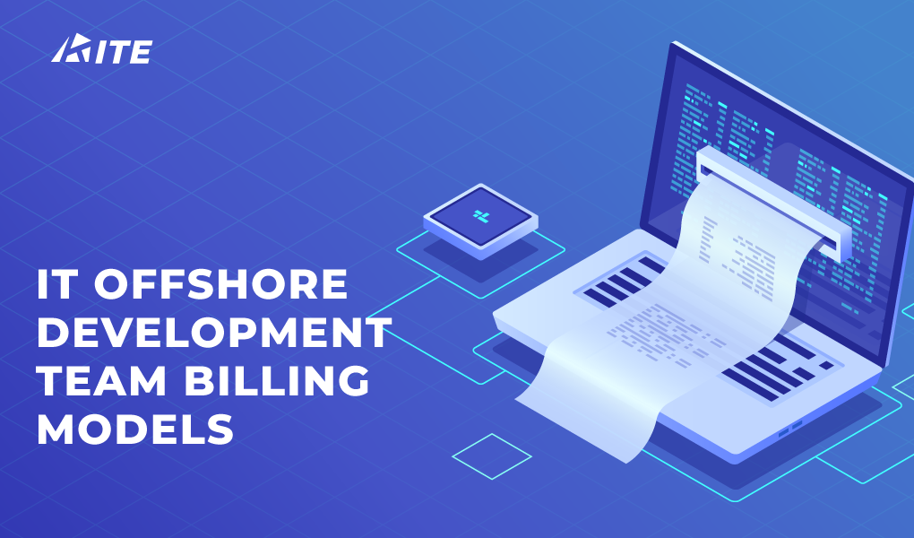 IT Offshore Development Team Billing Models